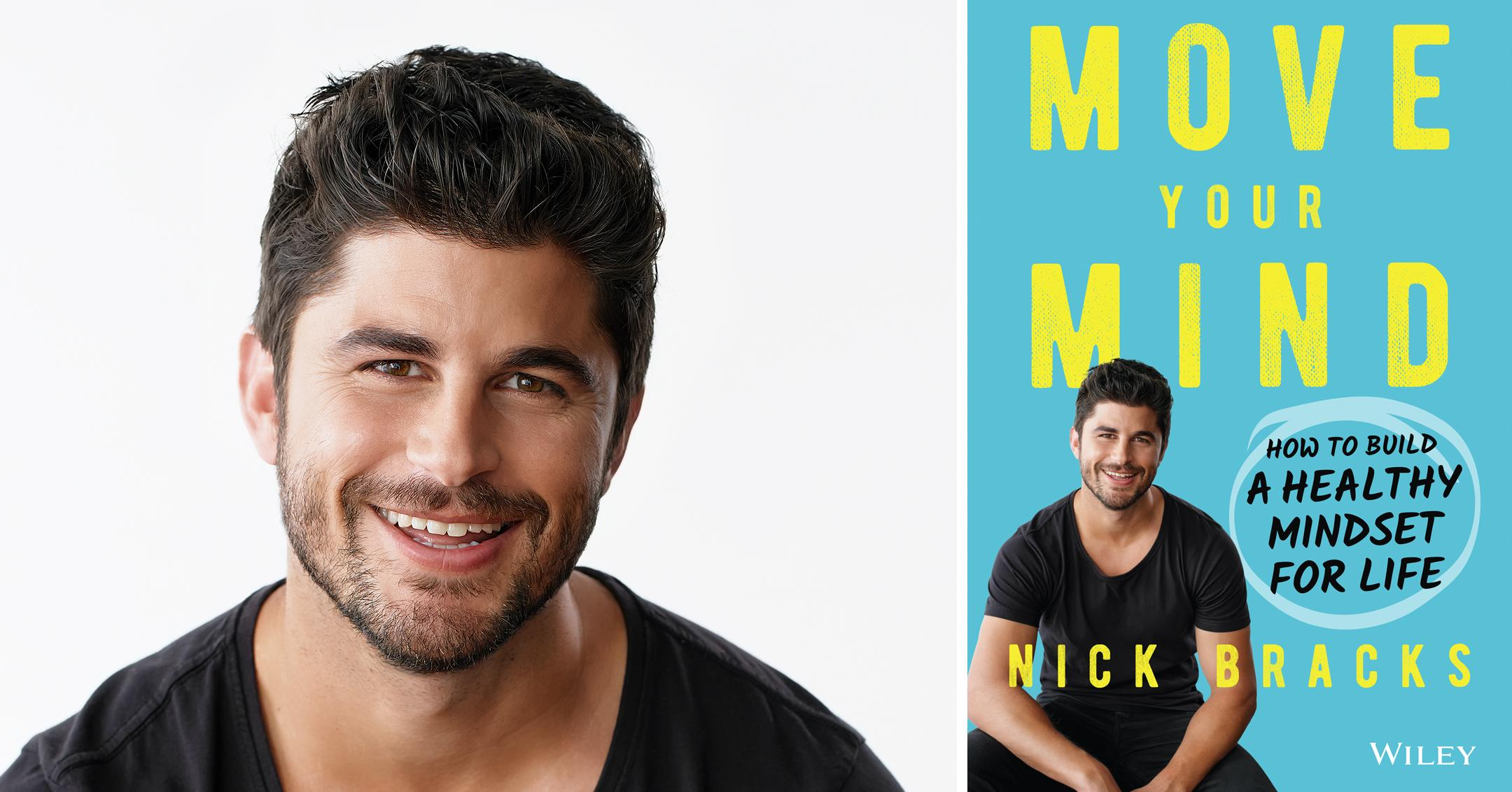 nick bracks new book move your mind help foster improvements to mental health