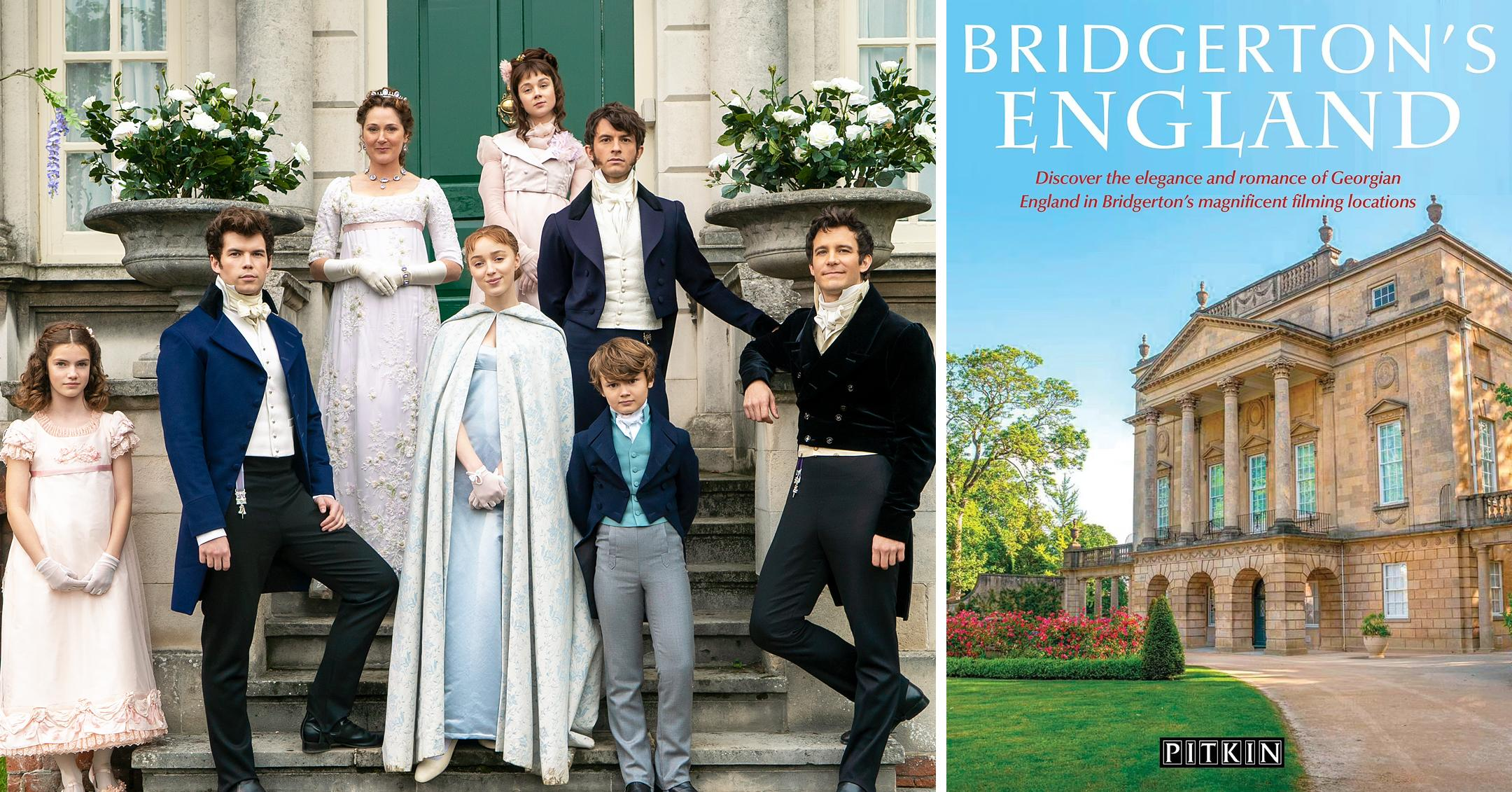 bridgertons england a guidebook to locations in the series